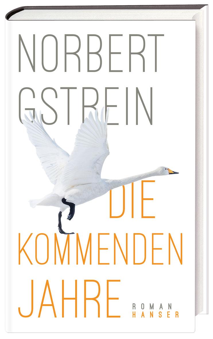 Norbert Gstrein – Die kommenden Jahre