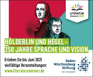 Hölderlin und Hegel – 250 Jahre Sprache und Vision